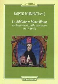 La Biblioteca Morcelliana nel bicentenario della donazione (1817-2017)