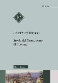 Storia del Granducato di Toscana