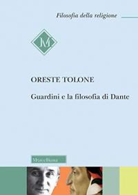 Guardini e la filosofia di Dante