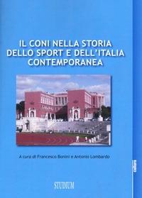 Il CONI nella storia dello sport e dell'Italia contemporanea