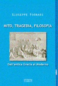 Mito, tragedia, filosofia