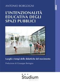 L'intenzionalità educativa degli spazi pubblici