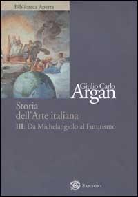 3: Da Michelangiolo al Futurismo