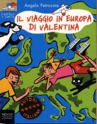 Il viaggio in Europa di Valentina