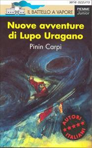 Nuove avventure di Lupo Uragano / Pinin Carpi ; illustrazioni dell'autore