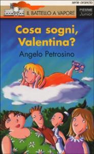 Cosa sogni Valentina?