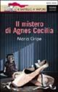 Il mistero di Agnes Cecilia