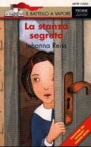 La stanza segreta / Johanna Reiss ; illustrazioni di Serena Riglietti ; traduzione di Chiara Villa