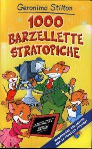 1000 barzellette stratopiche / Geronimo Stilton