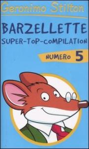 Barzellette : super-top-compilation numero 5 / Geronimo Stilton
