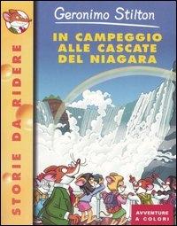 In campeggio alle cascate del Niagara / Geronimo Stilton