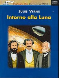 Intorno alla luna / Jules Verne ; illustrazioni di Jame's Prunier