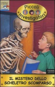 Il mistero dello scheletro scomparso