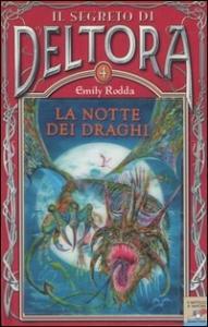 4: La notte dei draghi