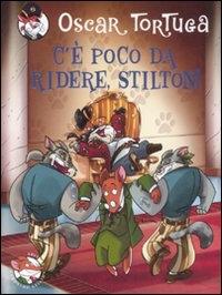 C'è poco da ridere, Stilton!