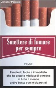 Smettere di fumare per sempre / Jennifer Percival ; [traduzione italiana a cura di Andrea Marti]