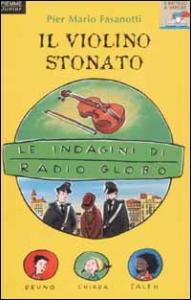 Il violino stonato / Pier Mario Fasanotti ; illustrazioni di Marco Martis