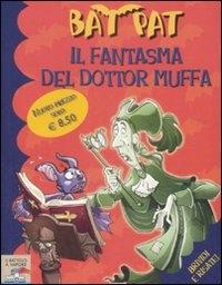 Il fantasma del dottor Muffa