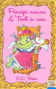 Principi azzurri & troll in rosa