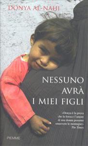 Nessuno avrà i miei figli / Donya al-Nahi con Eugene Costello