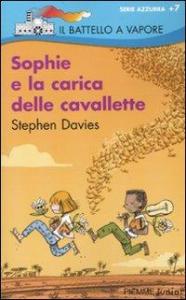 Sophie e la carica delle cavallette