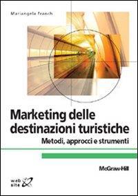 Marketing delle destinazioni turistiche