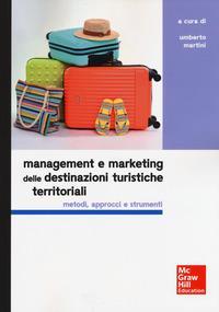 Management e marketing delle destinazioni turistiche territoriali