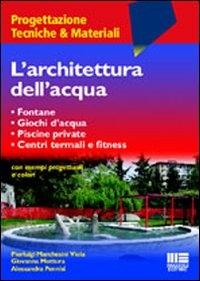 L'architettura dell'acqua