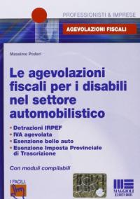 Le agevolazioni fiscali per i disabili nel settore automobilistico
