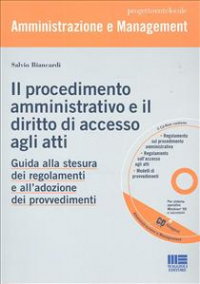 Il procedimento amministrativo e il diritto di accesso agli atti