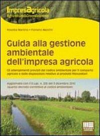 Guida alla gestione ambientale dell'impresa agricola