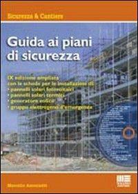 Guida ai piani di sicurezza /Marcello Antoniotti