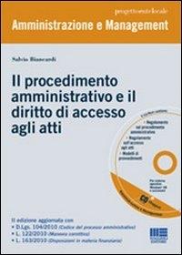 Il procedimento amministrativo e diritto di accesso agli atti