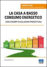 La casa a basso consumo energetico