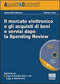 Il mercato elettronico e gli acquisti di bene e servizi dopo la Spending Review