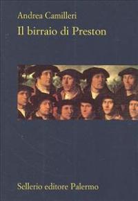 Il birraio di Preston / Andrea Camilleri