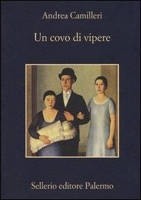 Un covo di vipere/ Andrea Camilleri