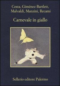 Carnevale in giallo / Gian Mauro Costa [e altri]