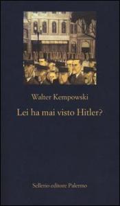 Lei ha mai visto Hitler?