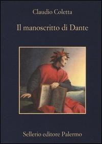 Il manoscritto di Dante /