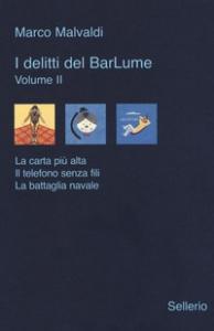 I delitti del BarLume / Marco Malvaldi. Volume 2
