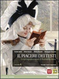 Il piacere dei testi. 4: L'età napoleonica e il romanticismo