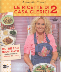 Le ricette di Casa Clerici 2