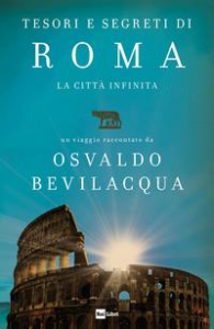 Tesori e segreti di Roma
