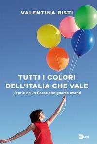 Tutti i colori dell'Italia che vale