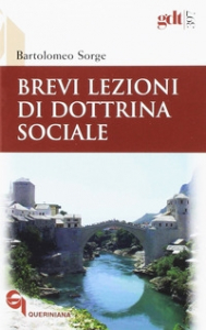Brevi lezioni di dottrina sociale