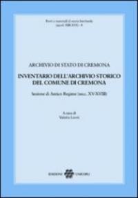 Inventario dell'Archivio storico del Comune di Cremona