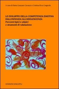 Lo sviluppo della competenza emotiva dall'infanzia all'adolescenza