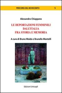 Le deportazioni femminili dall'Italia fra storia e memoria
