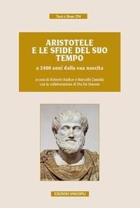 Aristotele e le sfide del suo tempo